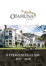 Otahuna Lodge Experiences Guide